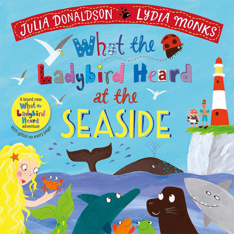 What the Ladybird Heard at the Seaside - (Hardback)