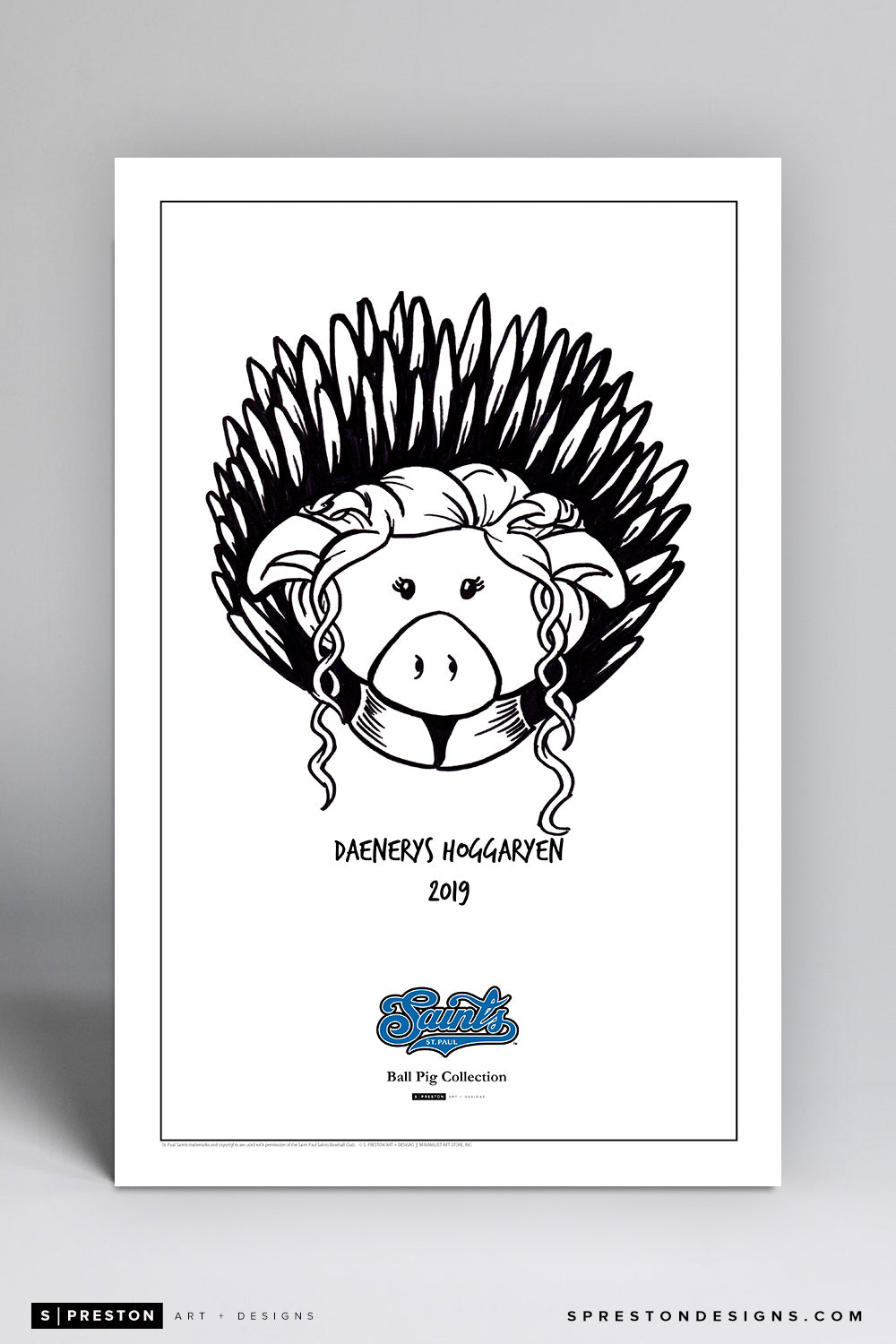 Daenerys Hoggaryen - Ball Pigs Of The St. Paul Saints Art Poster