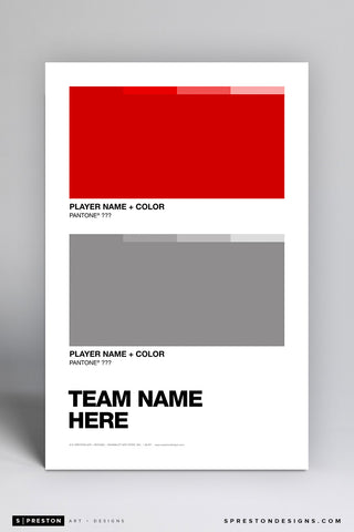 Custom Team Pantone Art Poster Art Poster - S. Preston Art + Designs - S. Preston Art + Designs
