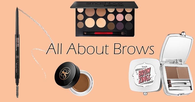 Blogger Picks: All About Brow Products