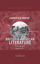 Load image into Gallery viewer, A BIRD'S EYE VIEW OF BRITISH & AMERICAN LITERATURE