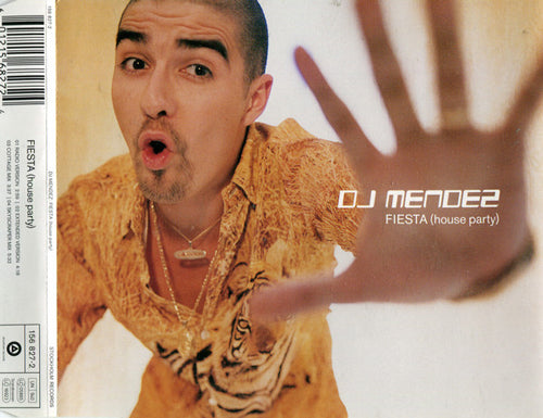 DJ Mendez ‎– Fiesta (House Party)