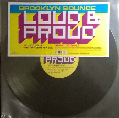 Brooklyn Bounce ‎– Loud & Proud (Vinilo usado) (VG+)