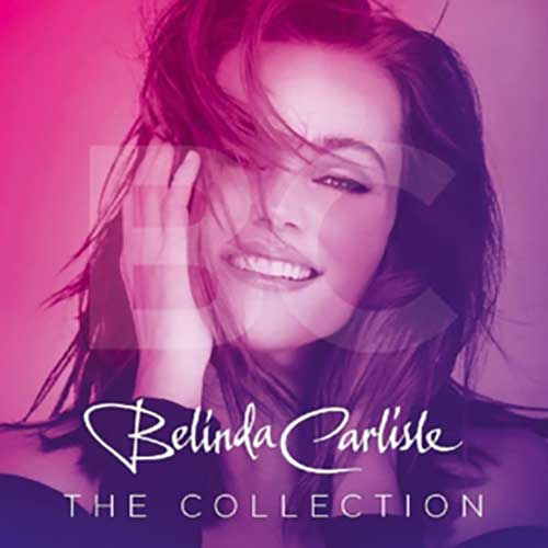 Belinda Carlisle ‎– The Collection (Vinilo Nuevo)