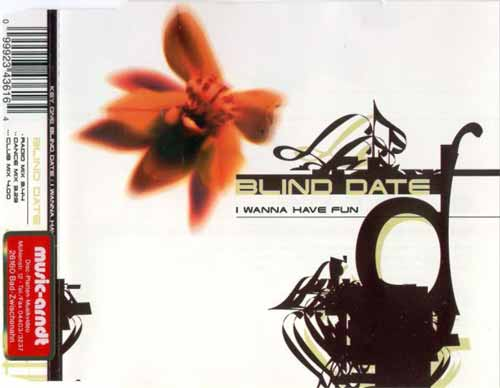Blind Date ‎– I Wanna Have Fun (CD Maxi Single) usado (VG+) box 1