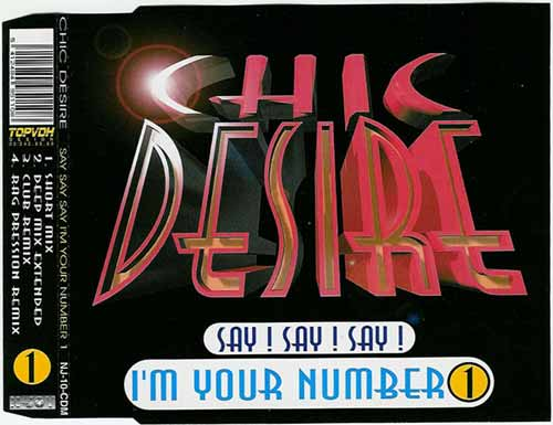 Chic Desire ‎– Say! Say! Say! I'm Your Number 1 (CD Maxi Single) usado (VG )