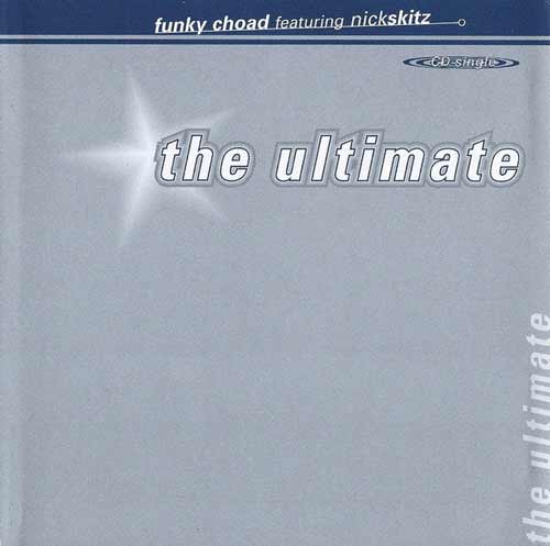 Funky Choad Featuring Nick Skitz ‎– The Ultimate (CD Maxi Single Sobre) usado (VG+) box 6
