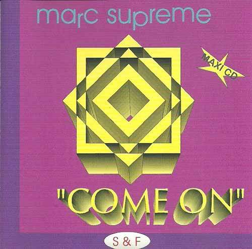 Marc Supreme ‎– Come On (CD Maxi Single) usado (VG )