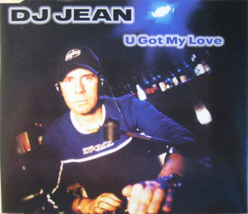 DJ Jean ‎– U Got My Love (CD Maxi Single) usado (VG ) box 3