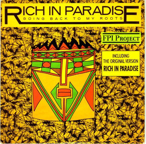 FPI Project ‎– Rich In Paradise / Going Back To My Roots