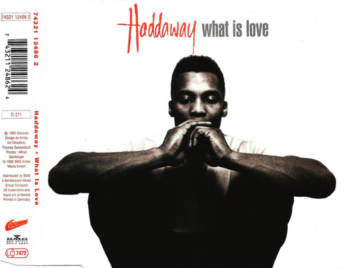 Haddaway ‎– What Is Love