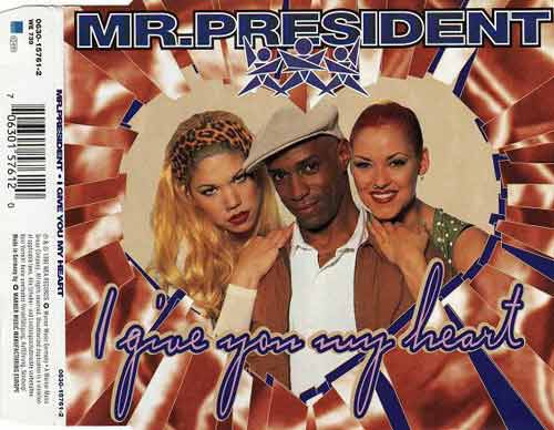 Mr.President ‎– I Give You My Heart (CD Maxi Single) usado (VG+) box 10