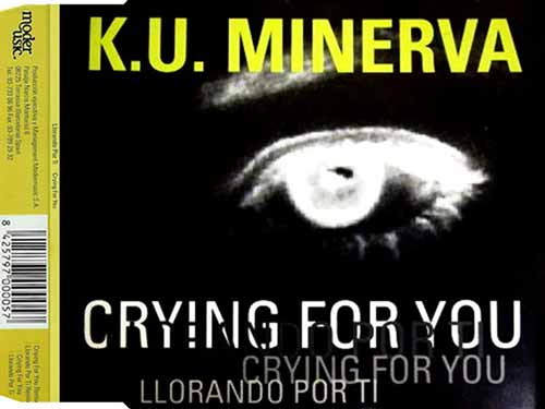 K.U. Minerva ‎– Crying For You / Llorando Por Ti (CD Maxi Single) usado (VG+) box 4