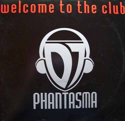 DJ Phantasma ‎– Welcome To The Club (Vinilo usado) (VG+)