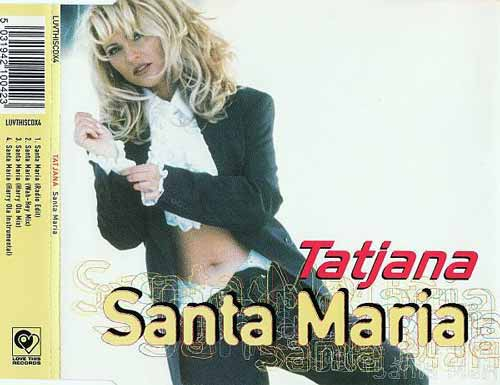 Tatjana ‎– Santa Maria (CD Single) usado (VG+) box 1