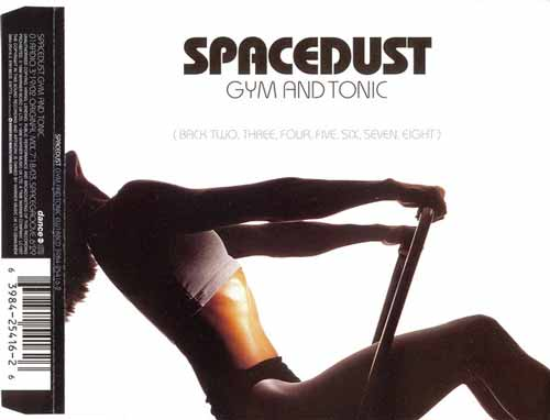 Spacedust ‎– Gym And Tonic (Back Two, Three, Four, Five, Six, Seven, Eight) (CD Maxi Single) usado (VG )