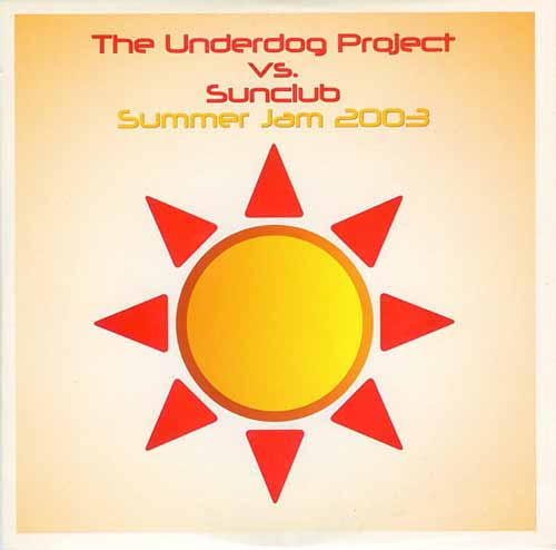 The Underdog Project vs. Sunclub ‎– Summer Jam 2003 (CD Single Carton) usado (VG )