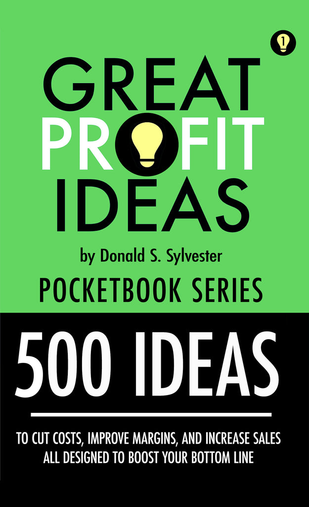Great Profit Ideas - Pocketbook Series - 500 IDEAS - Volume 1