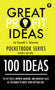Great Profit Ideas - Pocket Book Series - 100 Ideas - Volume 6