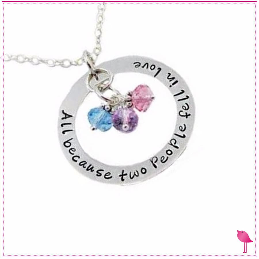 All Because Two People Fell In Love Birthstone Bling Chicks Necklace - Bling Chicks Birthstone necklace for Mom, gift for Mom