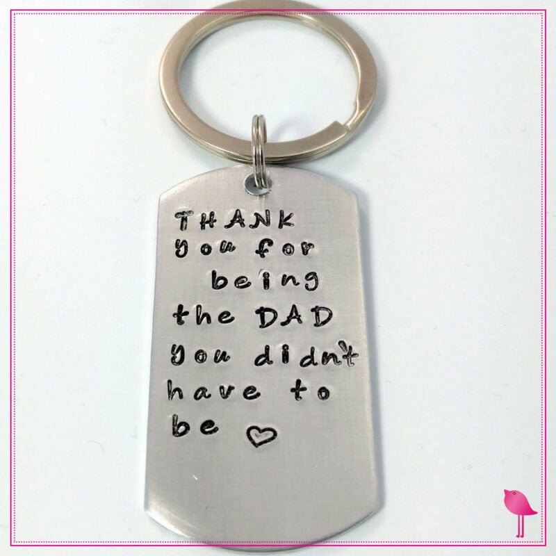 Thank You for being the Dad you didn't have to be Step Dad Personalized Key-chain - Bling Chicks Jewelry Accessories Gifts