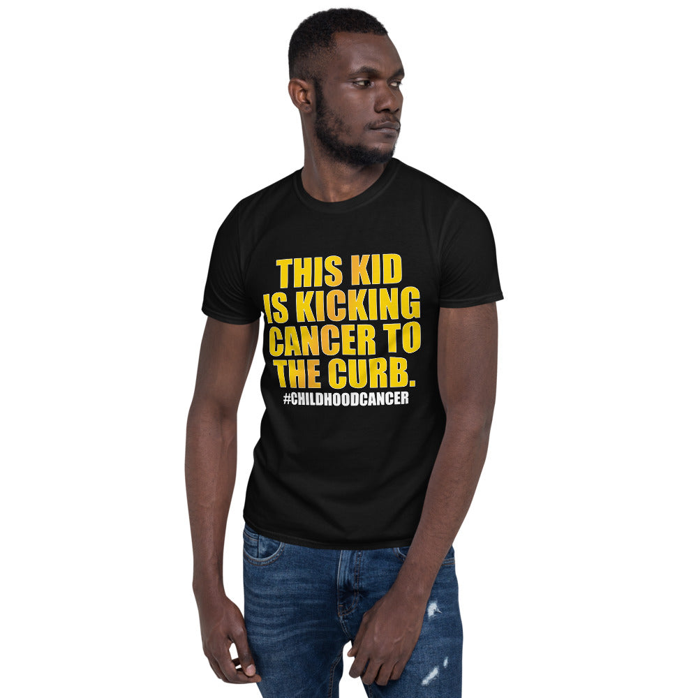 This Kid Is Kicking Cancer To The Curb - Short-Sleeve Unisex T-Shirt