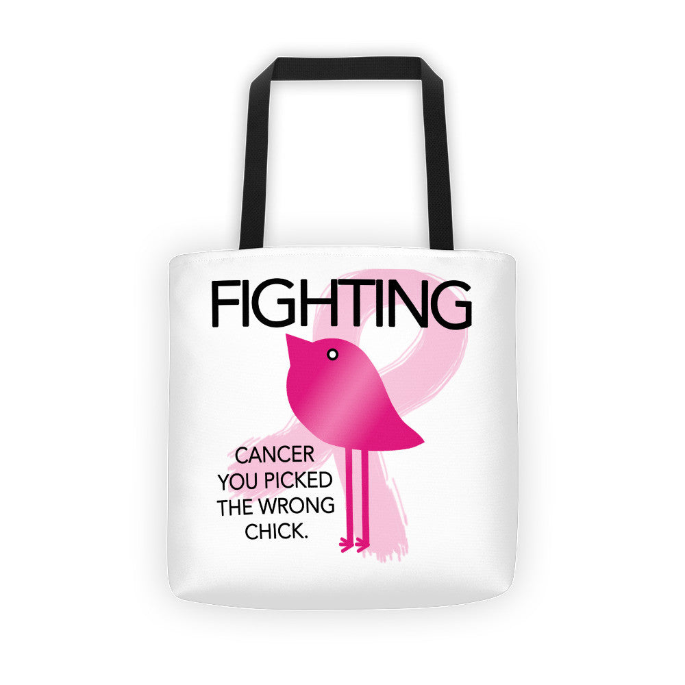 FIGHTING - Cancer you picked the wrong Chick - Tote bag by Bling Chicks - Bling Chicks Jewelry Accessories Gifts
