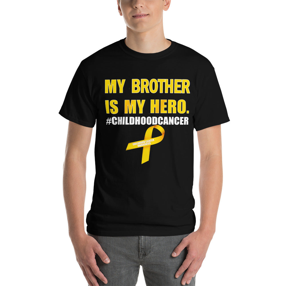 Short Sleeve T-Shirt - My Brother Is My Hero