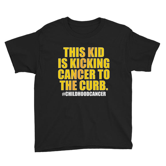 This Kid Is Kicking Cancer To The Curb - Youth Short Sleeve T-Shirt