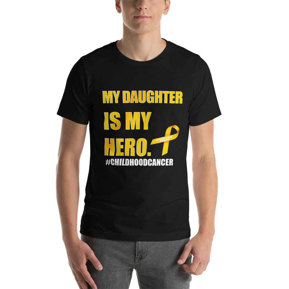 Short-Sleeve Unisex T-Shirt - Childhood Cancer - My Daughter Is My Hero
