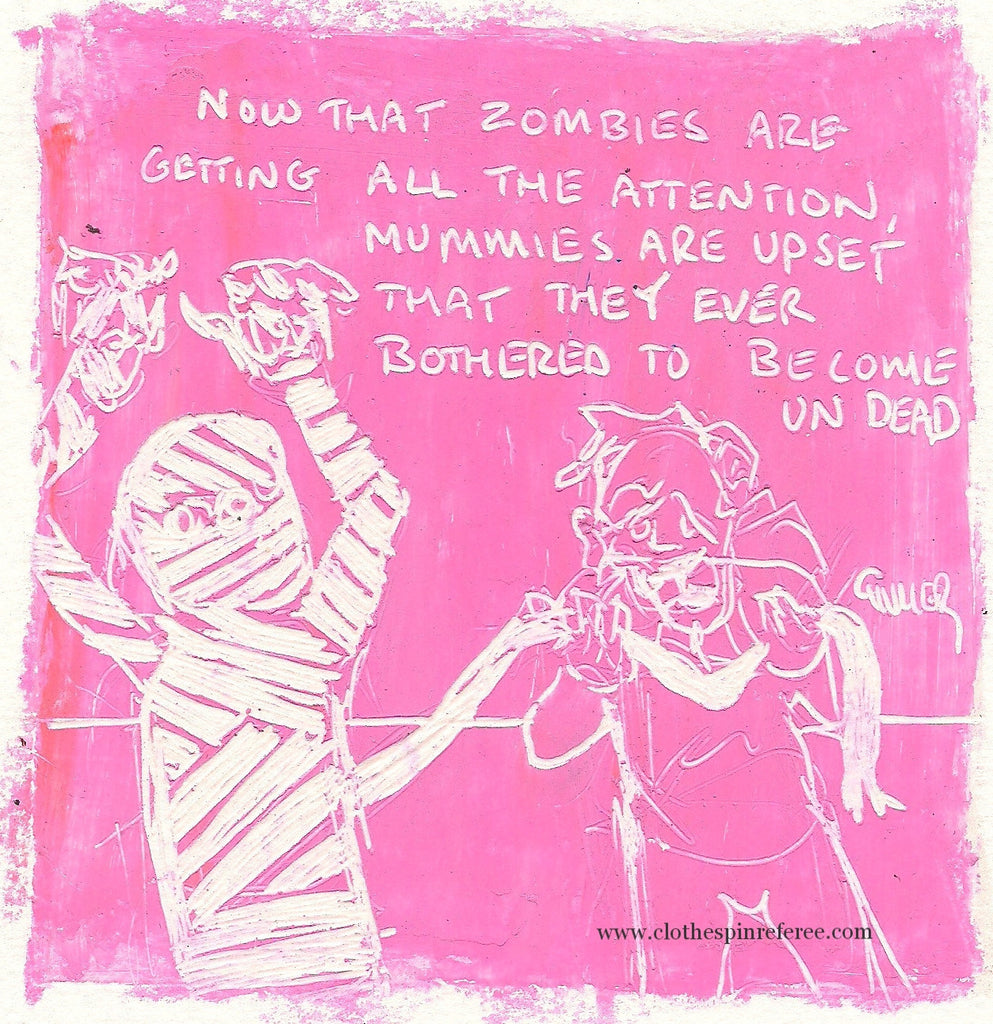 Zombies and Mummies