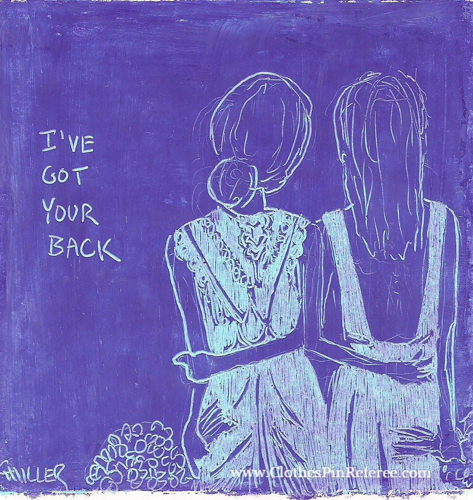 I've Got Your Back Art Print