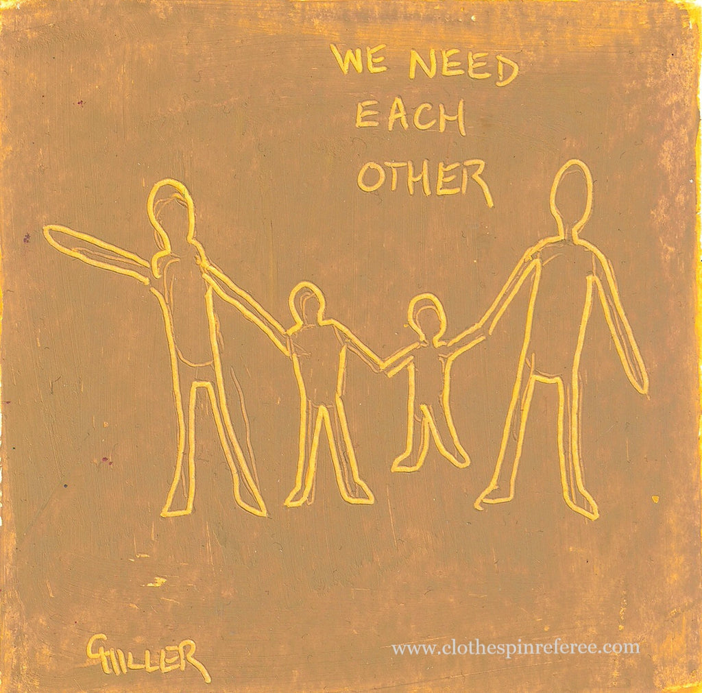 We Need Each Other (4)