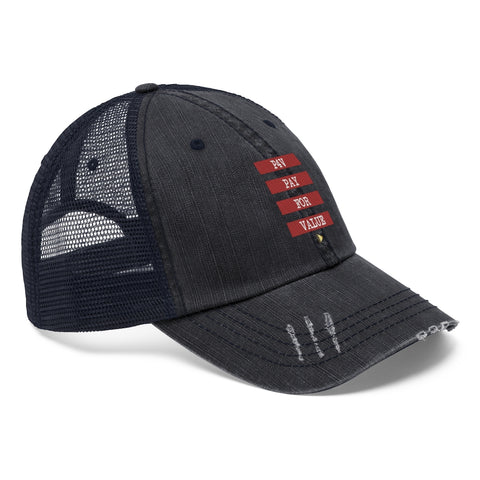 Pay For Value Trucker Hat