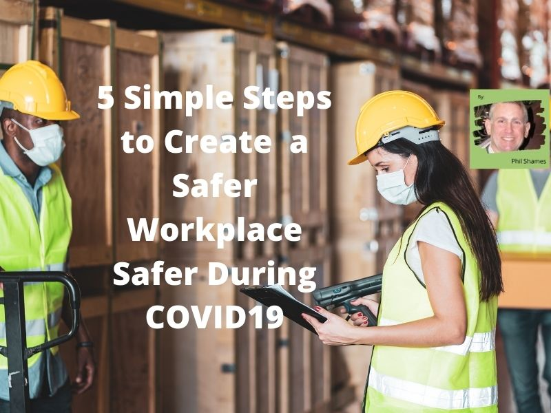 5 Simple Ways to Reduce the Risk of COVID19 at your Workplace
