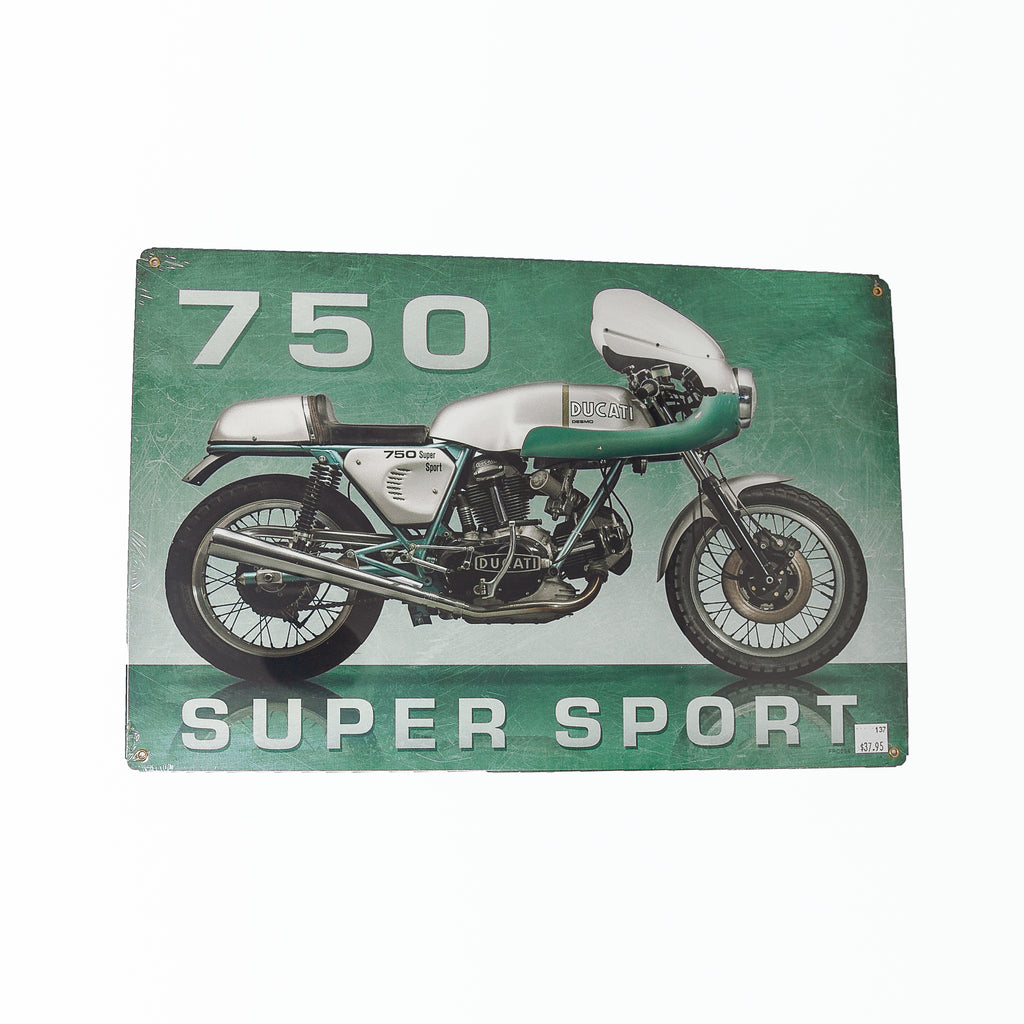 Dreamcycle Motorcycle Museum |  750 Super Sport Metal Sign on white background.