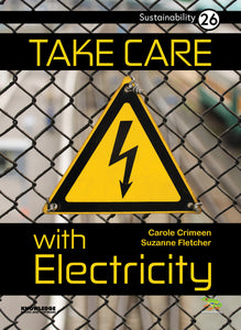 Take Care with Electricity
