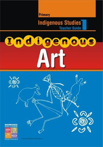 Indigenous Art Teacher Guide Primary 9781741620290