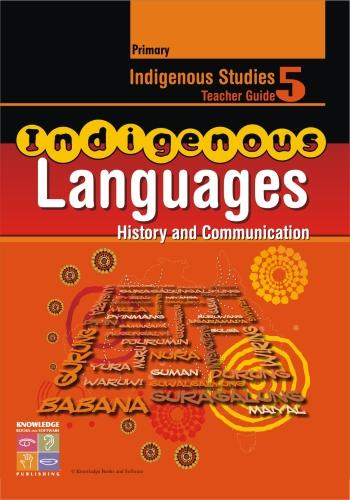 Indigenous Languages: History & Communication Teacher Guide Primary 9781741620474