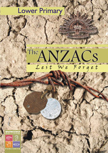 The Anzacs: Lest We Forget (Lower Primary) 9781741622171