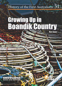 Growing Up in Boandik Country 9781925714753