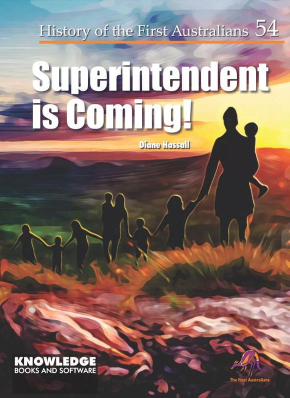 Superintendent is Coming! 9781925714784