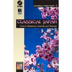 Classical Japan: Cherry Blossoms, Swords and Teacups (CD-ROM) H58-H588