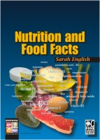 Nutrition and Food Facts 9781741622096