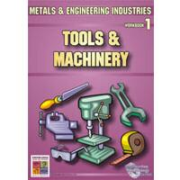Tools and Machinery: Metals and Engineering Industries 1 9781920824570