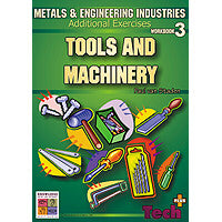 Tools and Machinery Additional Exercises: Metals and Engineering Industries 3 9781920696597