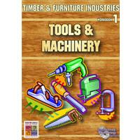 Tools and Machinery: Timber and Furniture Industries 1 9781920696603