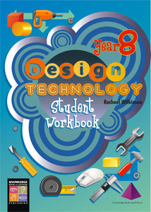 Design Technology Student Workbook: Year 8 9781875219278
