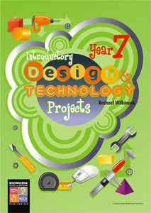 Introductory Design and Technology Projects: Year 7 9781875219292