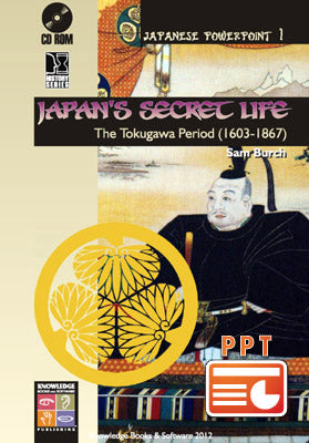 Japan's Secret Life: The Tokugawa Period (1603-1867) (Downloadable File) H57e-H577e